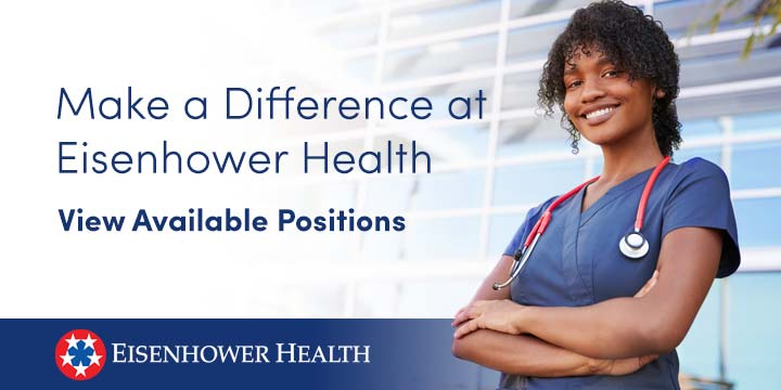 View Available Positions at Eisenhower Health